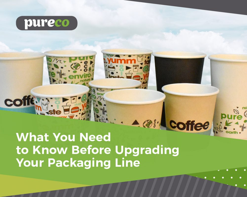 What You Need to Know Before Upgrading your Packaging Line.